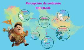 Percepción de ambiente escolar 2015