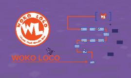 Copy of WOKO LOCO