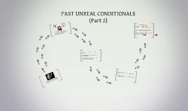 PAST UNREAL CONDITIONALS (PART 2)(I10)