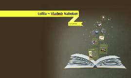 Lolita ~ Vladmir Nabokov