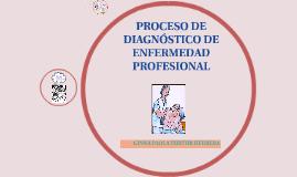 proceso de diagnóstico de enfermedad profesional