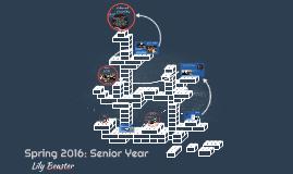 Spring 2016: Senior Year
