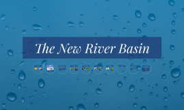 The New River Basin