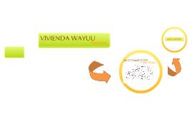 Tipologías de Vivienda Wayuu