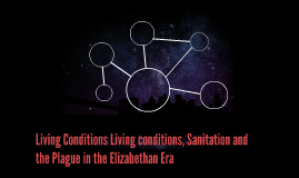 Living Conditions Living conditions, Sanitation and the Plag