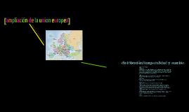 ampliacion de la union europea