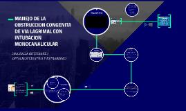 MANEJO DE LA OBSTRUCCION CONGENITA DE VIA LAGRIMAL CON INTU