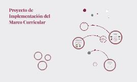 PROYECTO DE IMPLEMENTACIÓN DEL MARCO CURRICULAR