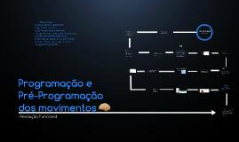 Programação e Pré-Programação dos movimentos