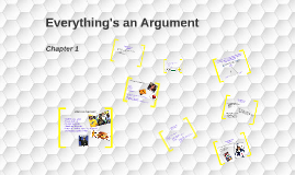 Everything's an Argument: Chapter 1