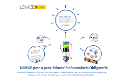 Copy of LOMCE paso a paso: Educación Secundaria Obligatoria