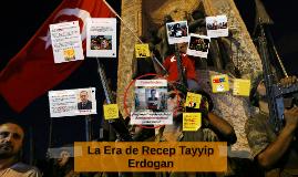 La Era de Recep Tayyip ERDOGAN