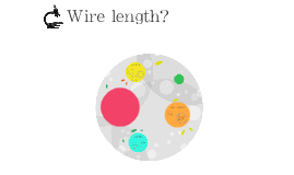 Copy of Wire length?