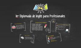 1er Diplomado de Inglés para Profesionales