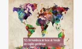 9.1.3 PERMANÊNCIA DE FOCOS DE TENSÃO EM REGIÕES PERIFÉRICAS