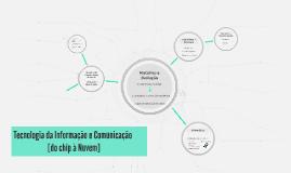Copy of Tecnologia da Informação e Comunicação