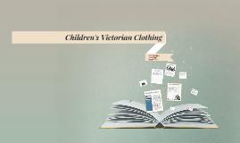Children's Victorian Clothing