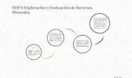 NIIF 6 Exploración y Evaluación de Recursos