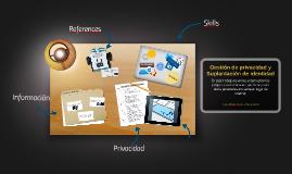 Copy of Gestión de privacidad y Suplantación de identidad