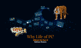Why Life of Pi?
