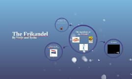 The Frikandel