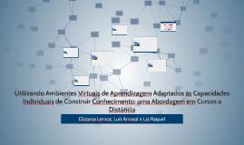 Utilizando Ambientes Virtuais de Aprendizagem Adaptados às C