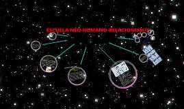 ESCUELA NEO-HUMANO-RELACIONISMO