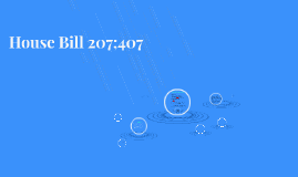 House Bill 207;407