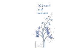Job Search and Resumes