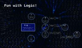 Fun with Logic!