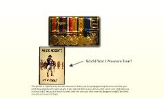 World War 1 Museum Tour!