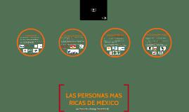 LAS PERSONAS MAS RICAS DE MEXICO