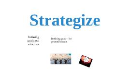 Time Management: Strategize