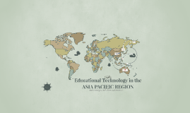 Education Technology in the ASIA PACIFIC REGION