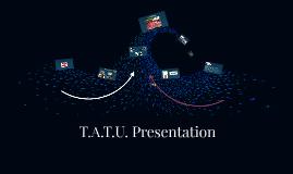 TATU Presentation :)