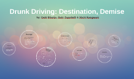 Drunk Driving: Destination, Demise