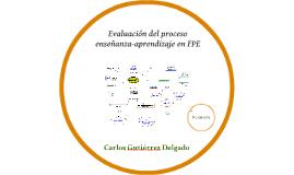 Evaluación del proceso enseñanza-aprendizaje en FPE