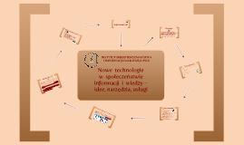 Nowe technologie w społeczeństwie informacji i wiedzy