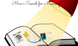 Man´s Search for Meaning
