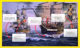 ENCOUNTER WITH THE WEST (1400-1600)