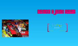Candy&Junk food