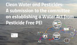 Clean Water & Pesticides on PEI
