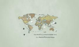Copy of FILOSOFÍA LATINOAMERICANA