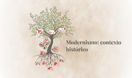 Modernismo: contexto histórico