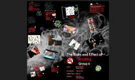 Copy of The Risks and Effect of Smoking