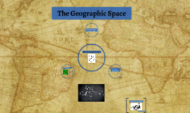 The Geographic Space