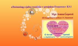 eTwinning a jeho využitie v projekte Erasmus+ KA1