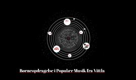 Børneopdragelse i Populær Musik fra Vittla