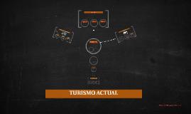 TURISMO ACTUAL