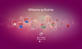 Witamy w Kutnie 2017
